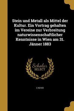 GER-STEIN UND METALL ALS MITTE - Reyer, E.