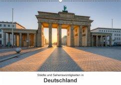 Städte und Sehenswürdigkeiten in Deutschland (Wandkalender 2017 DIN A2 quer)
