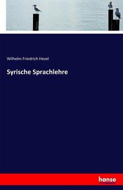 9783743315297 - Hezel, Wilhelm Friedrich: Syrische Sprachlehre - Buch