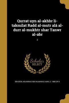 ARA-QURRAT UYN AL-AKHBR LI-TAK