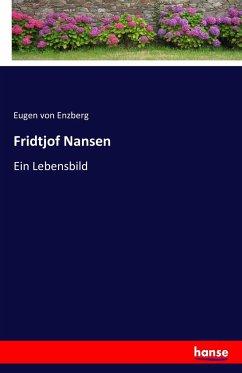 9783743315907 - von Enzberg, Eugen: Fridtjof Nansen - Buch