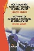 Wörterbuch für Marketing, Werbung und Management. Englisch-Deutsch