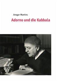 Adorno und die Kabbala
