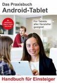 Das Praxisbuch Android-Tablet für Einsteiger