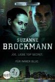 Joe - Liebe Top Secret & Für immer - Blue / Operation Heartbreaker Bd.1+2