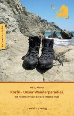Korfu - Unser Wanderparadies - Meyer, Heiko