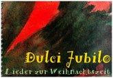 """Weihnachtsliederbuch """"Dulci Lubilo"""""""