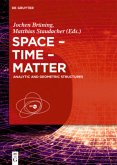 Space - Time - Matter