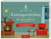 24 Kamingeschichten für den Advent