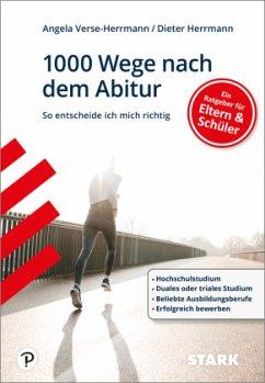 1000 Wege nach dem Abitur - Herrmann, Dieter;Verse-Herrmann, Angela