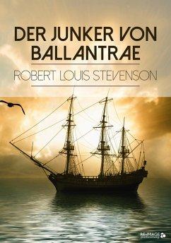 Der Junker von Ballantrae (eBook, ePUB) - Stevenson, Robert Louis