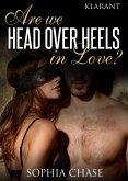 Are we HEAD OVER HEELS in love? Erotischer Liebesroman (eBook, ePUB)