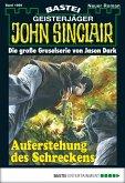 Auferstehung des Schreckens / John Sinclair Bd.1999 (eBook, ePUB)