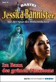 Im Bann des grünen Phantoms / Jessica Bannister Bd.12 (eBook, ePUB)