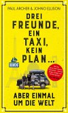 Drei Freunde, ein Taxi, kein Plan (eBook, ePUB)