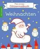 Mein erstes Glitzermalbuch. Weihnachten (Mängelexemplar)