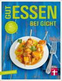 Gut essen bei Gicht (eBook, ePUB)
