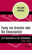 Fanny von Arnstein oder Die Emanzipation (eBook, ePUB)