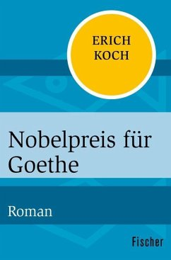 Nobelpreis für Goethe (eBook, ePUB) - Koch, Eric