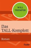 Das Tall-Komplott (eBook, ePUB)