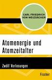 Atomenergie und Atomzeitalter (eBook, ePUB)