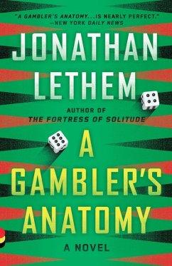 A Gambler's Anatomy (eBook, ePUB) - Lethem, Jonathan