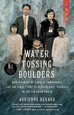 Water Tossing Boulders (eBook, ePUB) - Berard, Adrienne