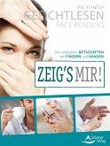 Gesichtlesen - Zeig's mir! (eBook, ePUB)