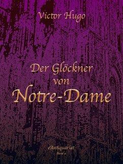 Der Glöckner von Notre-Dame (eBook, ePUB) - Victor, Hugo