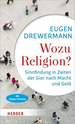 Wozu Religion? - Drewermann, Eugen;Hoeren, Jürgen