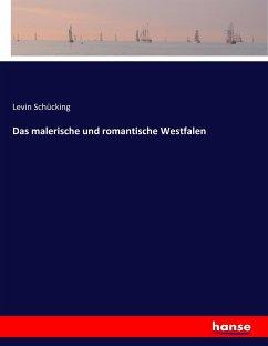 Das malerische und romantische Westfalen