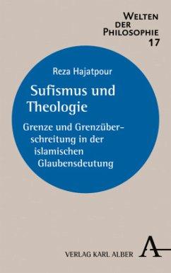 Sufismus und Theologie - Hajatpour, Reza