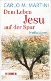 Dem Leben Jesu auf der Spur