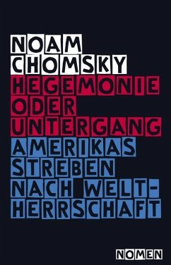 Hegemonie oder Untergang - Chomsky, Noam