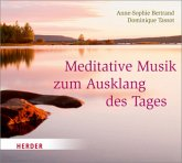 Meditative Musik Zum Ausklang Des Tages