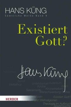 Existiert Gott? - Küng, Hans