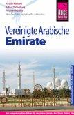Reise Know-How Vereinigte Arabische Emirate (Abu Dhabi, Dubai, Sharjah, Ajman, Umm al-Quwain, Ras al-Khaimah und Fujairah)