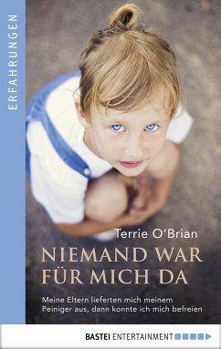 Niemand war für mich da (eBook, ePUB) - O'Brian, Terrie