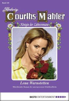 Lena Warnstetten / Hedwig Courths-Mahler Bd.149 (eBook, ePUB) - Courths-Mahler, Hedwig