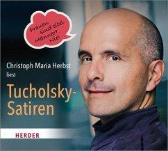 Christoph Maria Herbst liest Tucholsky-Satiren, 1 Audio-CD - Tucholsky, Kurt