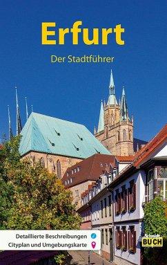 Erfurt - Der Stadtführer - Knape, Wolfgang