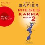Mieses Karma hoch 2 (Ungekürzte Lesung) (MP3-Download)