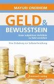 Geld und Bewusstsein (eBook, ePUB)