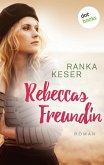 Rebeccas Freundin (eBook, ePUB)