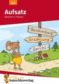 Aufsatz Deutsch 4. Klasse (eBook, PDF)