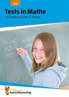 Tests in Mathe - Lernzielkontrollen 4. Klasse (eBook, PDF) - Spiecker, Agnes