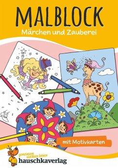 Malblock - Märchen und Zauberei (eBook, PDF)