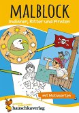 Malblock - Indianer, Ritter und Piraten (eBook, PDF)