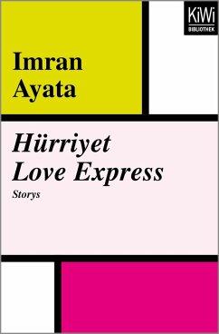 Hürriyet Love Express (eBook, ePUB) - Ayata, Imran