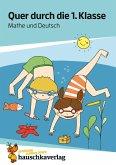 Quer durch die 1. Klasse, Mathe und Deutsch - Übungsblock (eBook, PDF)